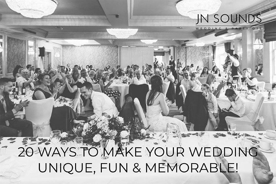 20 ways to make your wedding unique | JN Sounds