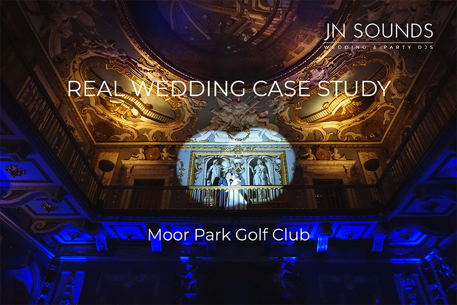 Wedding case study, Moor Park Golf Club | JN Sounds