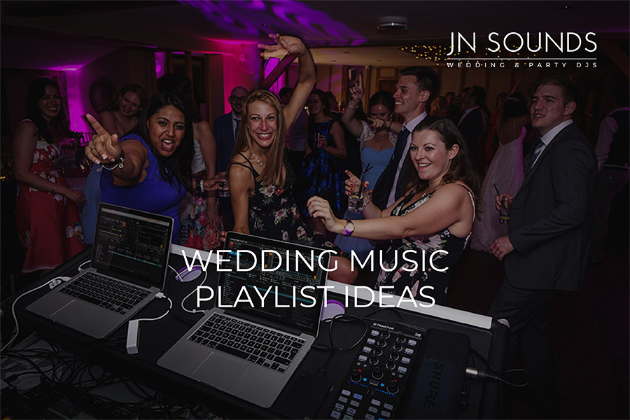 Wedding music playlist ideas | JN Sounds