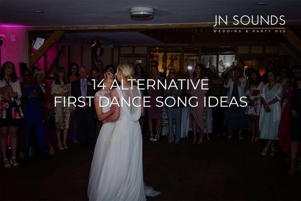 14 Alternative first dance song ideas | JN Sounds